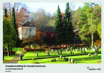 Gravplassmelding - Arendals tolv gravplasser sett under ett