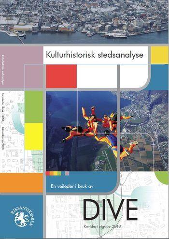 Kulturhistorisk stedsanalyse DIVE