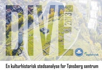 Tønsberg sentrum - DIVE kulturhistorisk stedsanalyse